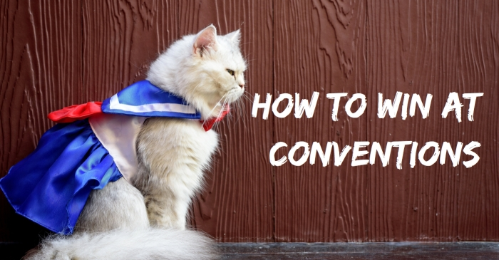 How to win at conventions